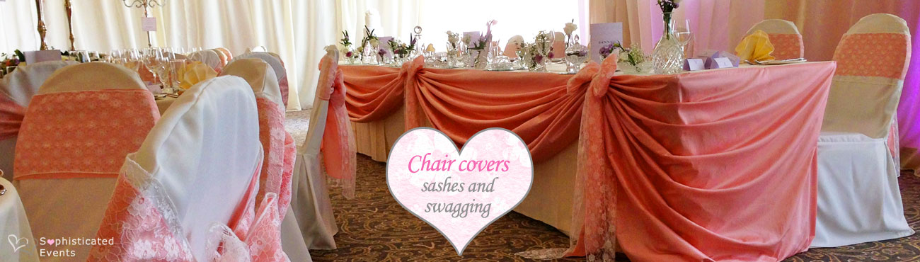 Chair covers, sash bows and top table swagging to style your wedding reception