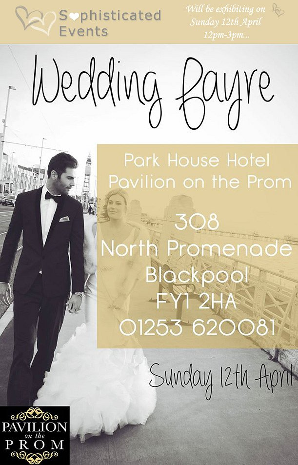 WEDDING FAYRE Pavilion on the Prom Sun 12th April 2015