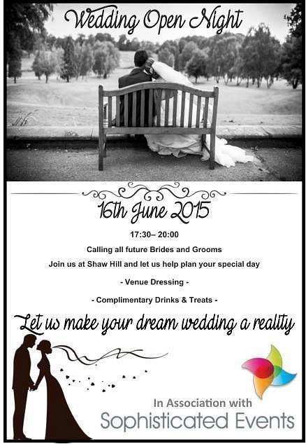Shaw Hill Golf Club Wedding Open Event - Tuesday 16th June 2015